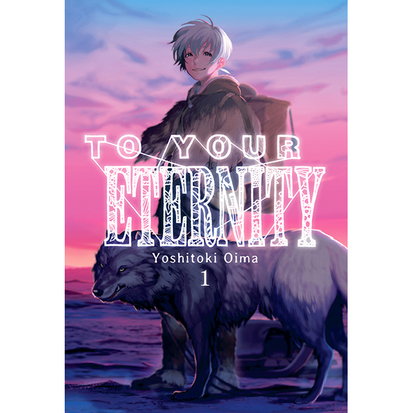 To Your Eternity Vol.1