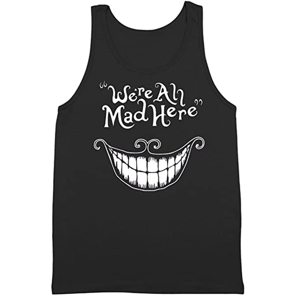 Camiseta Chica de Tirantes Alicia We're All Mad Here